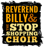Reverend Billy Talen and the Stop Shopping Choir